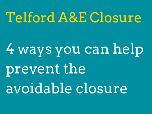 Thank you for signing our petition calling on government to act and prevent the avoidable closure of Telford's A&E